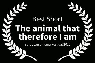3BestShort-TheanimalthatthereforeIam-EuropeanCinemaFestival2020kopie